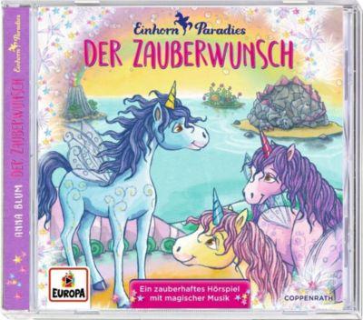 Einhorn-Paradies - Der Zauberwunsch, 1 Audio-CD, Anna Blum