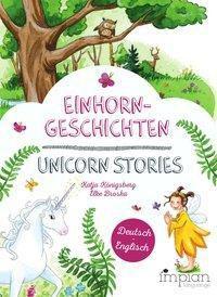 Einhorngeschichten / Unicorn Stories - Katja Königsberg |
