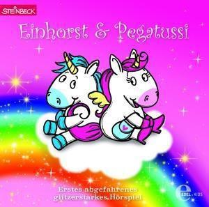 Einhorst & Pegatussi, 1 Audio-CD, Einhorst & Pegatussi