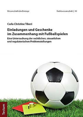 Einladungen und Geschenke im Zusammenhang mit Fußballspielen, Carla Christine Tiberi