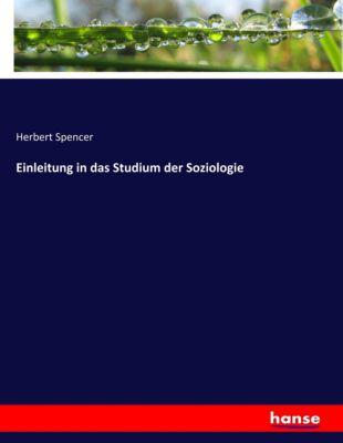 Einleitung in das Studium der Soziologie - Herbert Spencer |