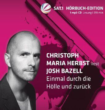 Einmal durch die Hölle und zurück, 1 MP3-CD, Josh Bazell