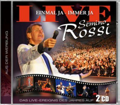 Einmal ja - Immer ja, Semino Rossi