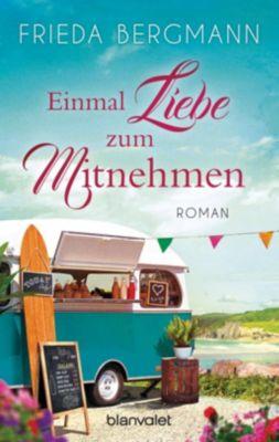 Einmal Liebe zum Mitnehmen - Frieda Bergmann |