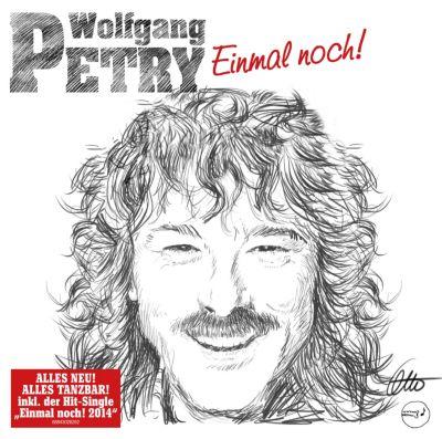 Einmal noch!, Wolfgang Petry