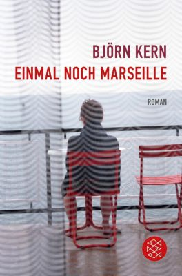 Einmal noch Marseille - Björn Kern |