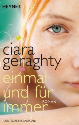 Einmal und für immer, Ciara Geraghty