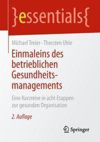 Einmaleins des betrieblichen Gesundheitsmanagements, Michael Treier, Thorsten Uhle