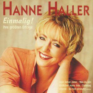 Einmalig! Ihre Grossten Erfolge, Hanne Haller