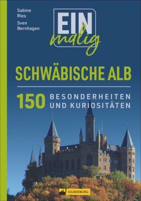 Einmalig Schwäbische Alb, Sabine Ries, Sven Bernhagen