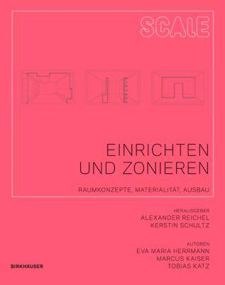 Einrichten und Zonieren, Eva Maria Hermann, Marcus Kaiser, Tobias Katz