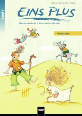 EINS PLUS: .1 Arbeitsheft, David Wohlhart, Michael Scharnreitner, Elisa Kleissner