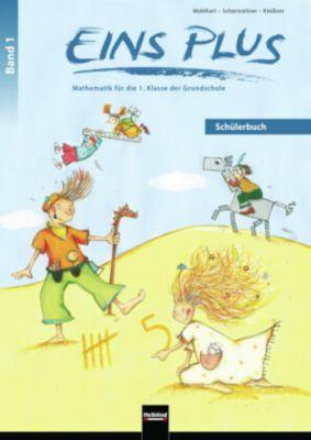 EINS PLUS: .1 Schülerbuch, David Wohlhart, Michael Scharnreitner, Elisa Kleissner
