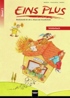 EINS PLUS: .2 Schülerbuch, David Wohlhart, Michael Scharnreitner, Elisa Kleissner
