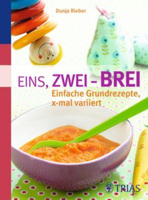 Eins, zwei - Brei!, Dunja Rieber