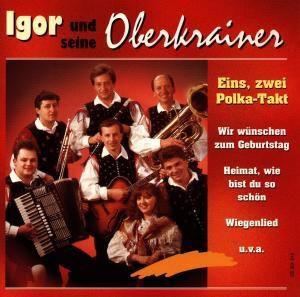 Eins, zwei Polka - Takt, Igor Und Seine Oberkrainer