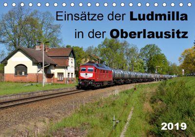 Einsätze der Ludmilla in der Oberlausitz 2019 (Tischkalender 2019 DIN A5 quer), Robert Heinzke