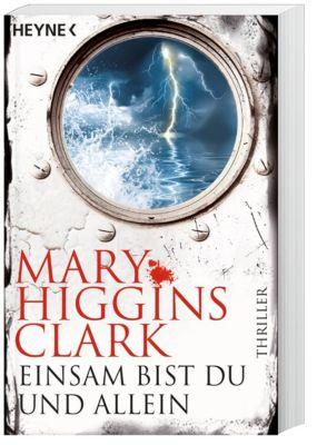 Einsam bist du und allein - Mary Higgins Clark |