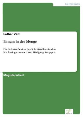 Einsam in der Menge, Lothar Veit