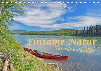 Einsame Natur - Terminkalender (Tischkalender 2019 DIN A5 quer), Anita Berger