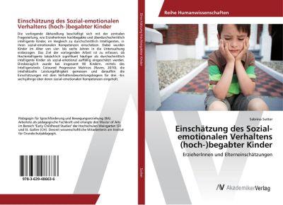 Einschätzung des Sozial-emotionalen Verhaltens (hoch-)begabter Kinder - Sabrina Sutter |