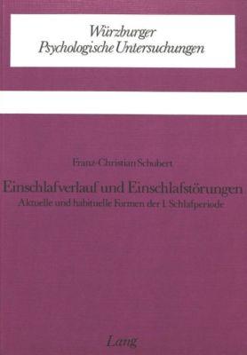 Einschlafverlauf und Einschlafstörungen, Franz-Christian Schubert
