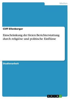 Einschränkung der freien Berichterstattung durch religiöse und politische Einflüsse, Cliff Ellenberger