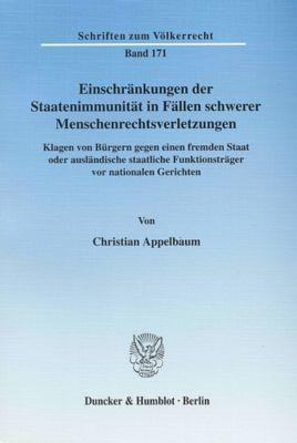 Einschränkungen der Staatenimmunität in Fällen schwerer Menschenrechtsverletzungen, Christian Appelbaum