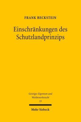 Einschränkungen des Schutzlandprinzips, Frank Beckstein