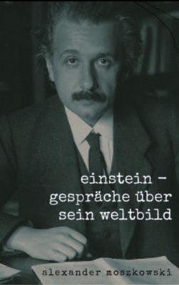 Einstein, Alexander Moszkowski
