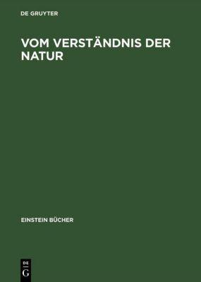Einstein Forum, Jahrbuch: Jahrb.2000 Vom Verständnis der Natur