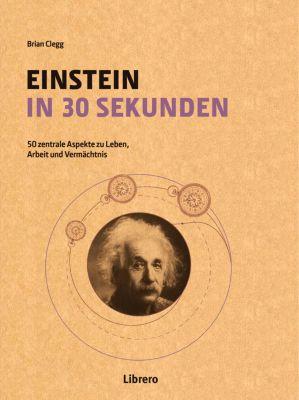 Einstein in 30 Sekunden, Brian Clegg