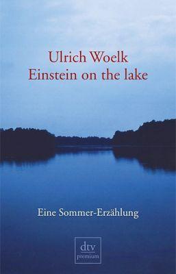 Einstein on the Lake, Ulrich Woelk