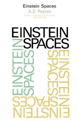 Einstein Spaces, A. Z. Petrov