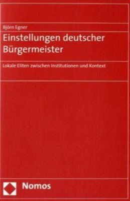 Einstellungen deutscher Bürgermeister, Björn Egner