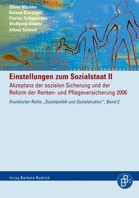 Einstellungen zum Sozialstaat II, Oliver Nüchter, Roland Bieräugel, Florian Schipperges, Wolfgang Glatzer, Alfons Schmid