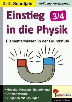 Einstieg in die Physik im 3.-4. Schuljahr, Wolfgang Wertenbroch