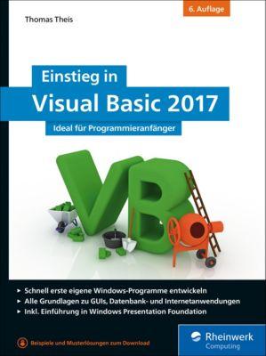 Einstieg in Visual Basic 2017, Thomas Theis