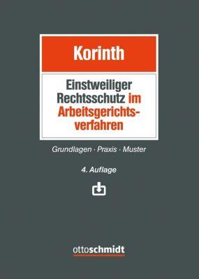 Einstweiliger Rechtsschutz im Arbeitsgerichtsverfahren - Michael H. Korinth pdf epub