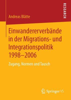 Einwandererverbände in der Migrations- und Integrationspolitik 1998-2006, Andreas Blätte