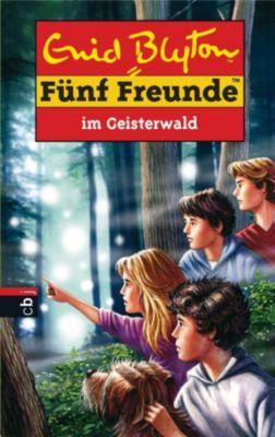 Einzelbände: Fünf Freunde im Geisterwald, Enid Blyton