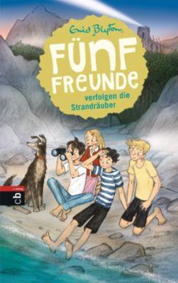 Einzelbände: Fünf Freunde verfolgen die Strandräuber, Enid Blyton