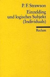 Einzelding und logisches Subjekt (Individuals), Peter Fr. Strawson