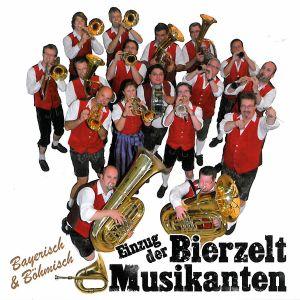 Einzug Der Bierzeltmusikanten, BierzeltMusikanten