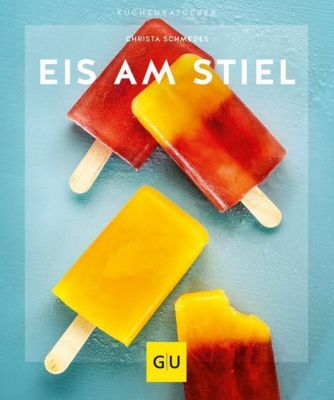 Eis am Stiel - Christa Schmedes |
