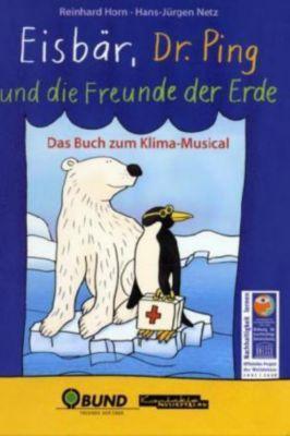 Eisbär, Dr. Ping und die Freunde der Erde, Reinhard Horn, Hans-Jürgen Netz