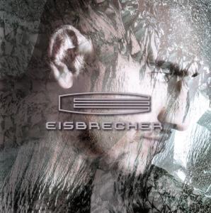 Eisbrecher (Vinyl), Eisbrecher