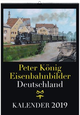 Eisenbahnbilder Deutschland 2019, Peter König