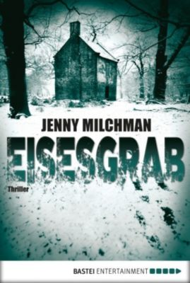 Eisesgrab, Jenny Milchman