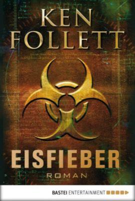 Eisfieber, Ken Follett